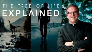 The Tree of Life - Explained - Analysis by Bishop Fr. Robert Barron (SPOILERS)