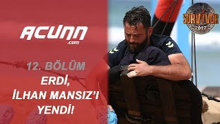 Video Erdi, İlhan Mansız'ı Yendi | Bölüm 12 | Survivor 2017 download MP3, 3GP, MP4, WEBM, AVI, FLV Juli 2017