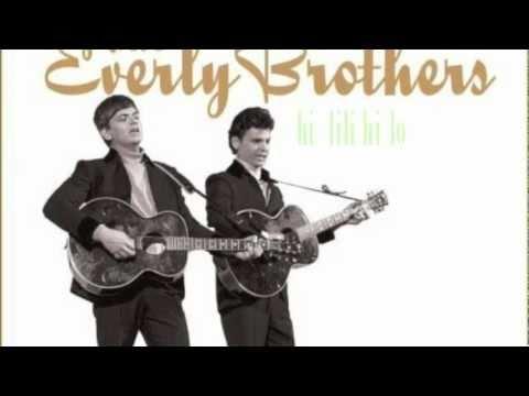 Everly Brothers - hi-lili -hi-lo