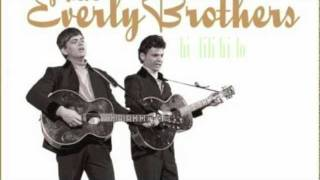 Everly Brothers - hi-lili -hi-lo