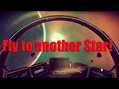 No Man's Sky - FLY FROM ONE STAR SYSTEM TO ANOTHER!