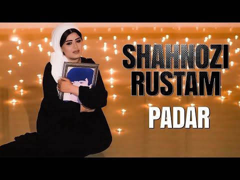 Шахнози Рустам - Падар | Shahnozi Rustam - Padar {Full}