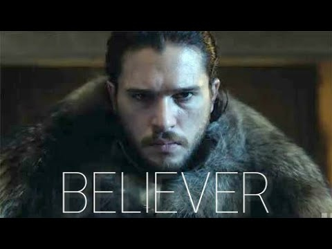 Believer : Game of Thrones Tribute