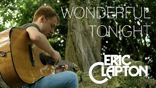 Eric Clapton - Wonderful Tonight - Fingerstyle Guitar Cover by James Bartholomew