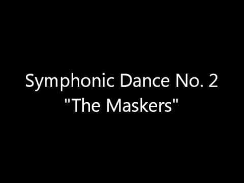 "Symphonic Dance No. 2 ""The Maskers"" by Clifton Williams"