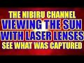 VIEWING THE SUN WITH LASER LENSES...LOOK WHAT WAS CAPTURED!