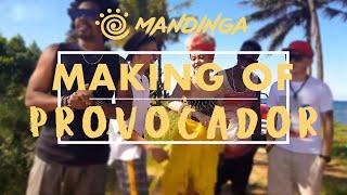 Mandinga - Provocador (making of)