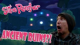 THE ANCIENT RUINS! Slime Rancher #4