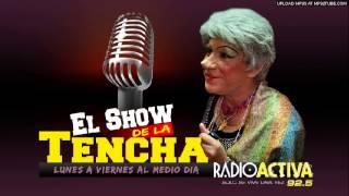 Mueve la Roberta - Tencha Salvaje / Radio Activa / El Show de la Tencha