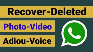 How To Recover WhatsApp Deleted Photo Messages Audio | Part 2 | 2018