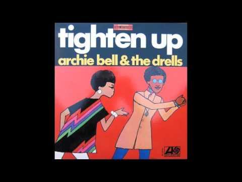 ARCHIE BELL & The DRELLS Tighten Up Bob LABeat Rework 2008