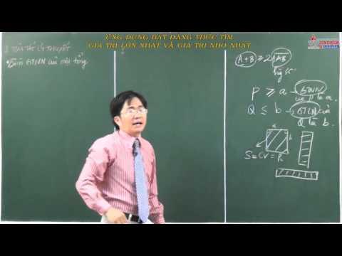 Toán đại số lớp 10 - Bất đẳng thức, bất phương trình - Bài Ứng dụng bất đẳng thức tìm GTLN và GTNN