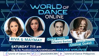 World of Dance Online with Riva and Maymay with Teacher Georcelle and Edward Barber