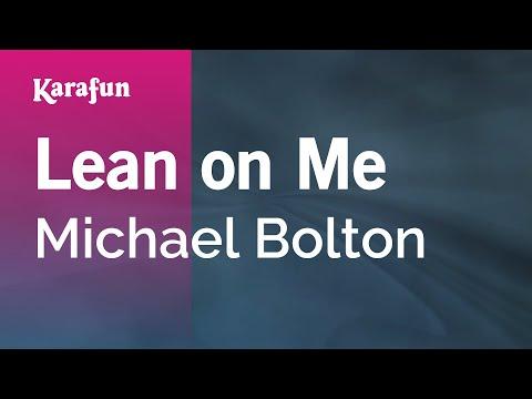 Karaoke Lean On Me - Michael Bolton *