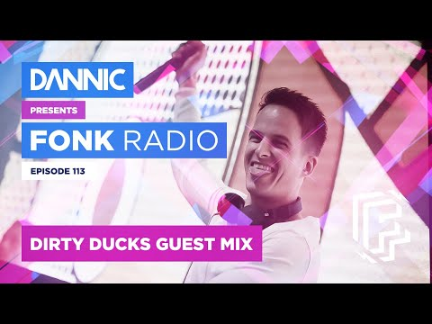 DANNIC Presents: Fonk Radio | FNKR113 (with Dirty Ducks Guest Mix)