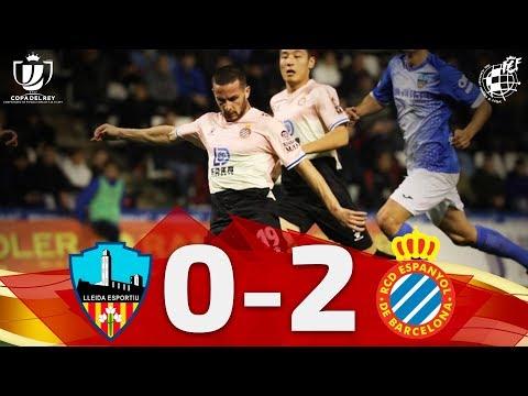 RESUMEN  Lleida Esportiu 0-2 RCD Espanyol De Barcelona   Copa Del Rey