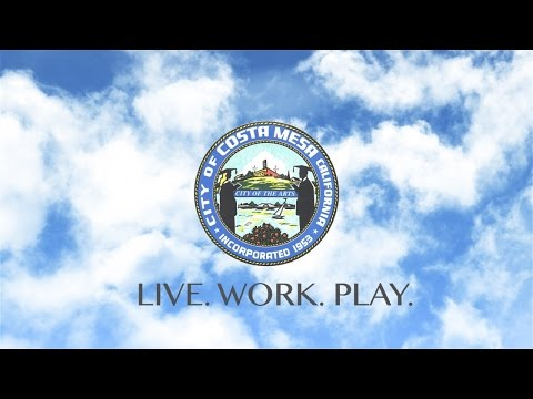 City of Costa Mesa: Live, Work, Play