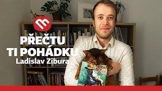 Přečtu ti pohádku: Ladislav Zibura