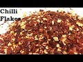 Chilli Flakes | Homemade Chilli Flakes I How to make chilli flakes at home in hindi