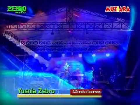 Yuznia Zebro - Wanita Idaman Lain, zebro music rawa kalong