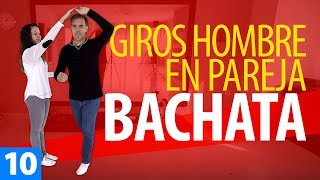 GIROS de BACHATA 👨 HOMBRE en Pareja | Cómo Bailar Bachata