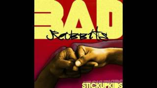 Watch Bad Rabbits Stick Up Kids video