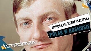 Mirosław Hermaszewski - co robił Polak w kosmosie?
