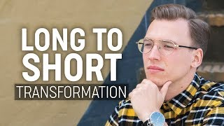 Long to Short Hairstyle | Men's Hair Transformation 2018
