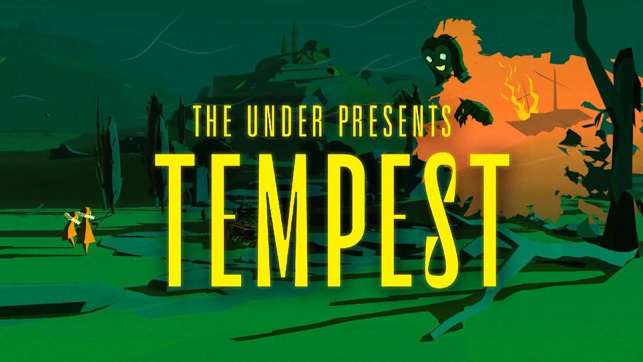 The Under Presents: Tempest | Oculus Quest + Rift Platform