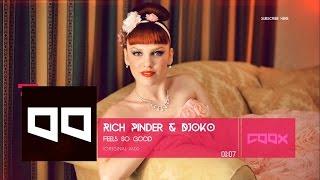 Rich Pinder & DJOKO - Feels So Good (Original Mix)