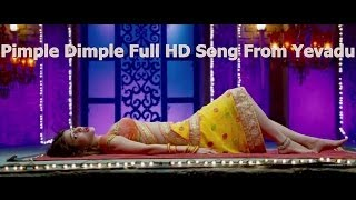 Pimple DimpleFull HD Song From Yevadu || Ram Charan, Allu Arjun, Sruthi Hasan, Etc