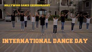 BOLLYWOOD DANCE CHOREOGRAPHY I INTERNATIONAL WORLD DANCE DAY