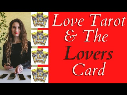 Love Tarot and The Lovers Card ❤ The Many Meanings For Love