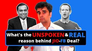 The Unspoken and Real Reason why Facebook invested in Reliance Jio Platform? Saurabh Bhandari