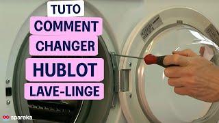Remplacer le hublot de votre machine à laver