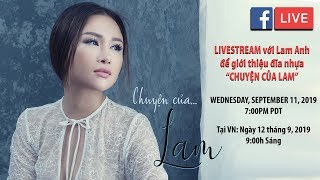 """Livestream với Lam Anh - Giới thiệu đĩa nhựa """"Chuyện Của Lam"""""""