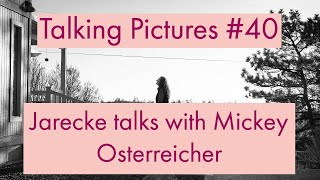 Talking Pictures #40 - Jarecke talks with the NPPA's Mickey Osterreicher