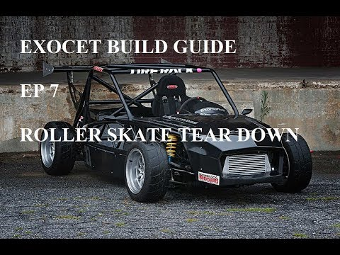 Full Exocet Build Guide Episode 7 (TEARING DOWN THE ROLLER SKATE AND SUBFRAME)