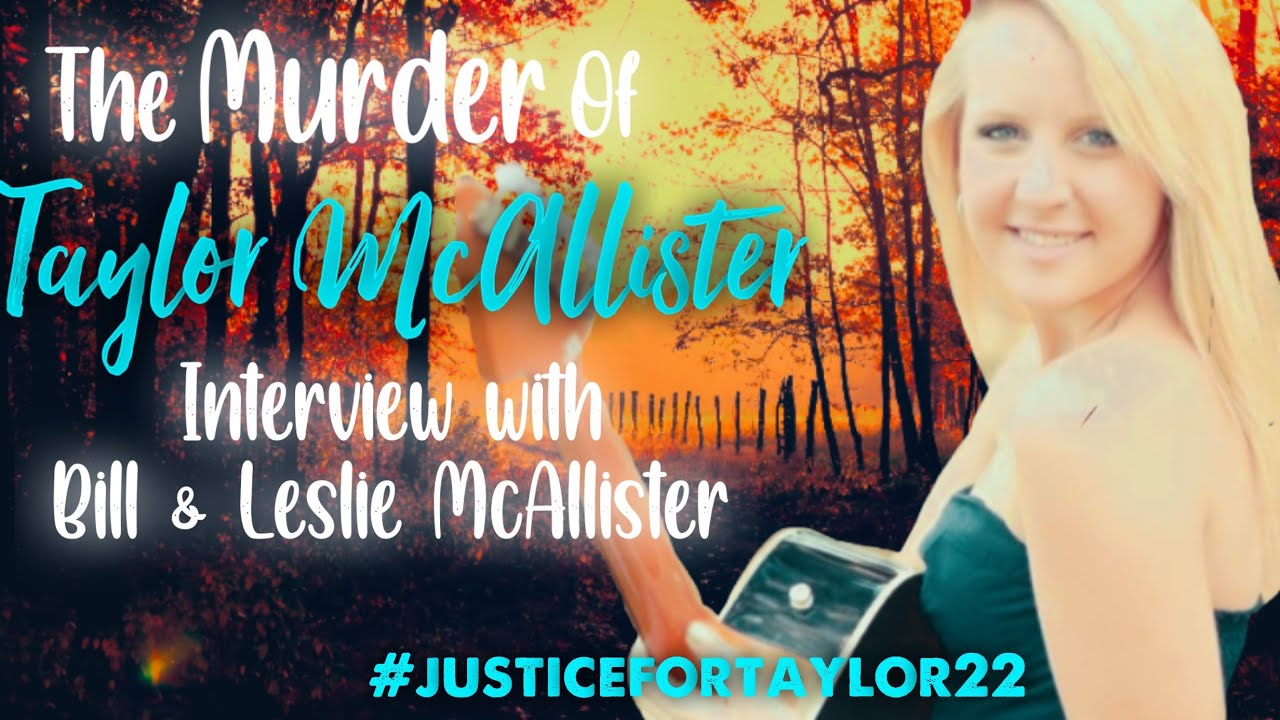 Justice for Taylor McAllister: Interview with Taylor's parents