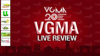 VGMA - 20TH EDITION OF THE VODAFONE GHANA MUSIC AWARDS LIVE REVIEW  - Part 1