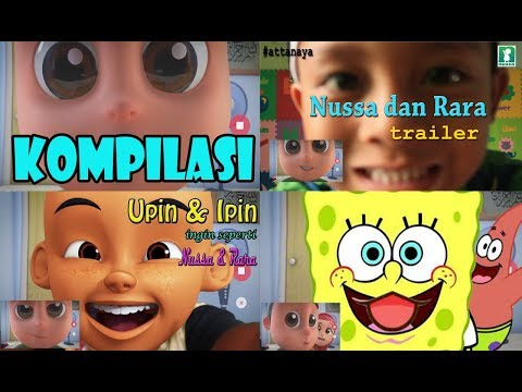 Nussa Rara Trailer Compilation | ATTA Naya Upin Ipin Spongebob