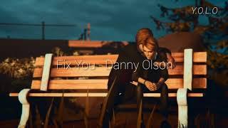 Danny Olson - Fix You (Legendado Pt-br)
