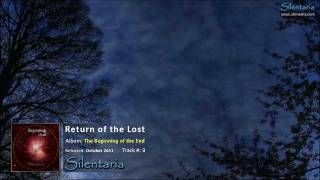 Return of the Lost (from 'The Beginning of the End' album by Silentaria - Rixa White)