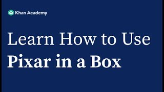 Learn How to Use Pixar in a Box with Your Students