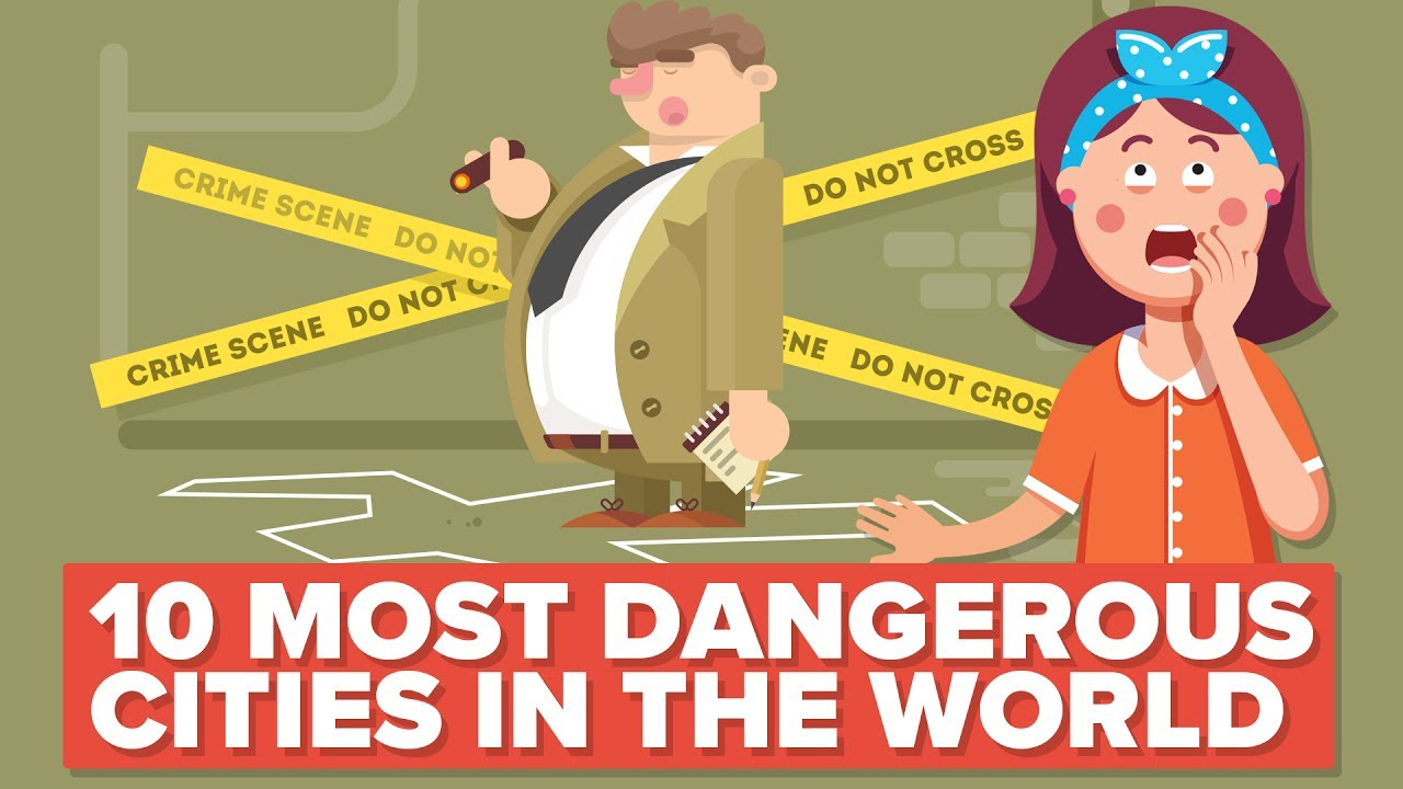 6004c4c5731f55 10 Most Dangerous Cities in the World (That You Should Probably NOT Visit)