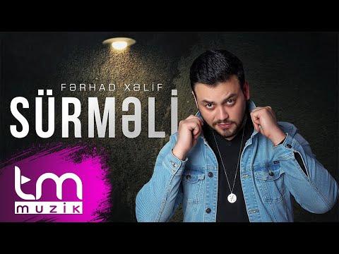 Fərhad Xəlif - Sürmeli (Audio)