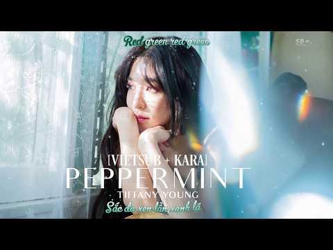 [VIETSUB + KARA] Tiffany Young - Peppermint (Audio)