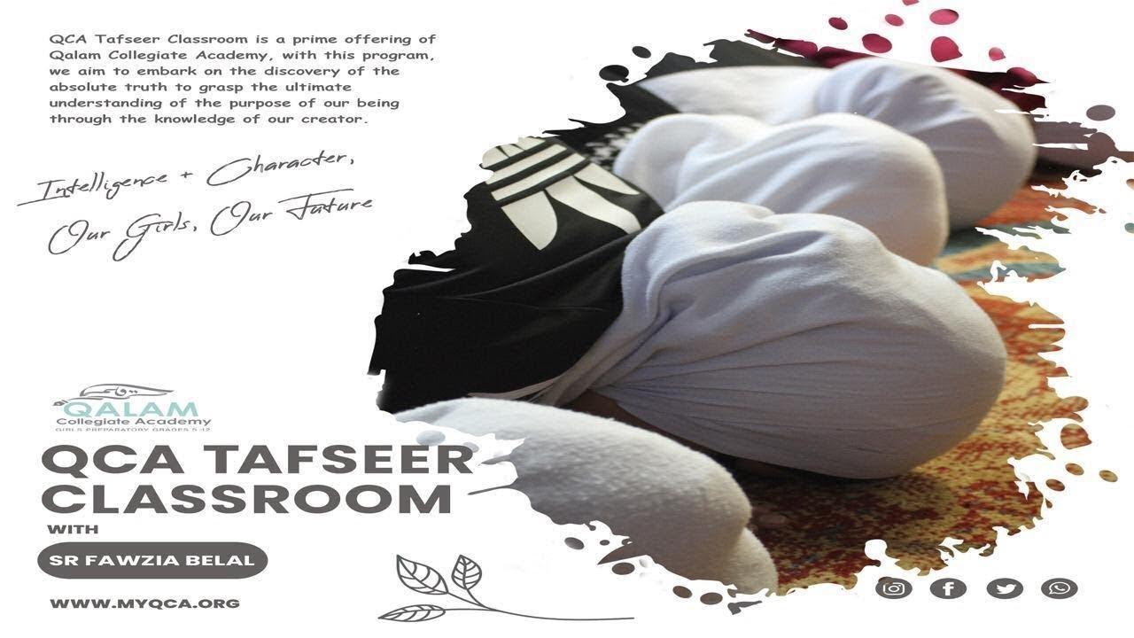 Surah Hijr 23-29 | QCA Tafseer Classroom | Sr Fawzia Belal | Qalam Collegiate Academy