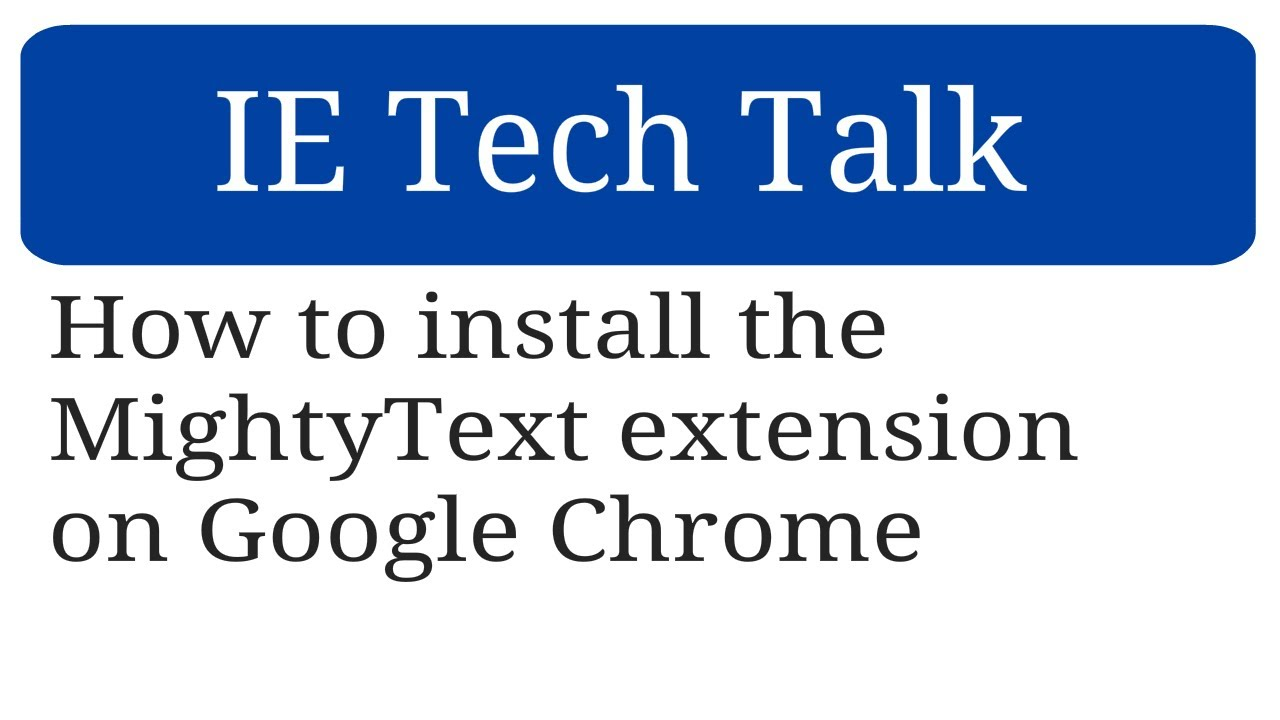 How to install the MightyText extension on Google Chrome