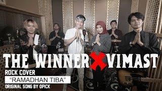 OPICK - RAMADHAN TIBA ROCK COVER THEWINNER X VIMAST